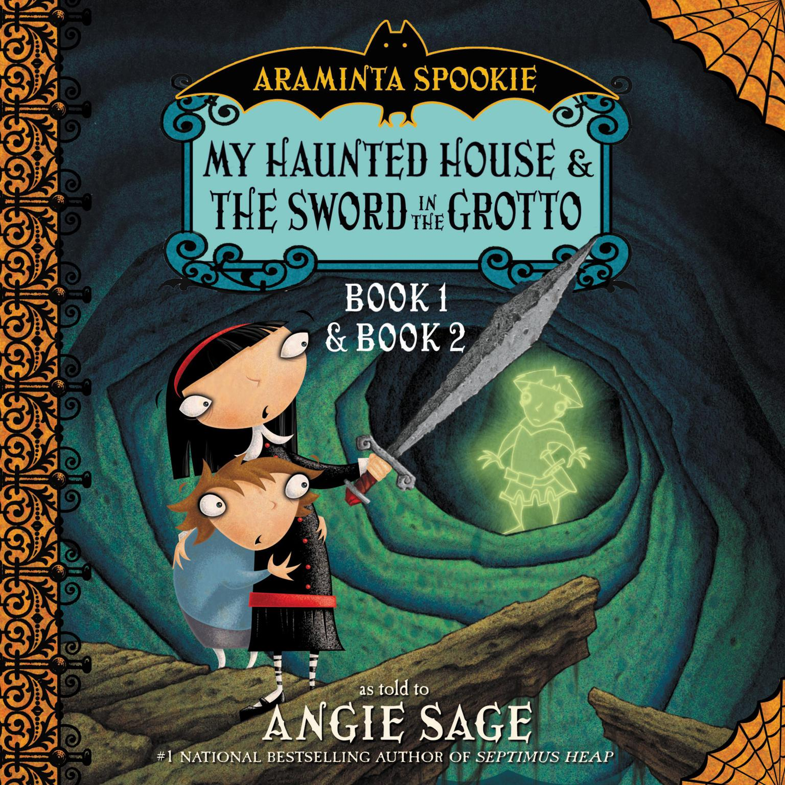 Printable Araminta Spookie Vol. 1: My Haunted House and The Sword in the Grotto Audiobook Cover Art