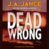 Dead Wrong Audiobook, by J. A. Jance