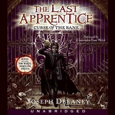 The Last Apprentice: Curse of the Bane (Book 2) Audiobook, by Joseph Delaney