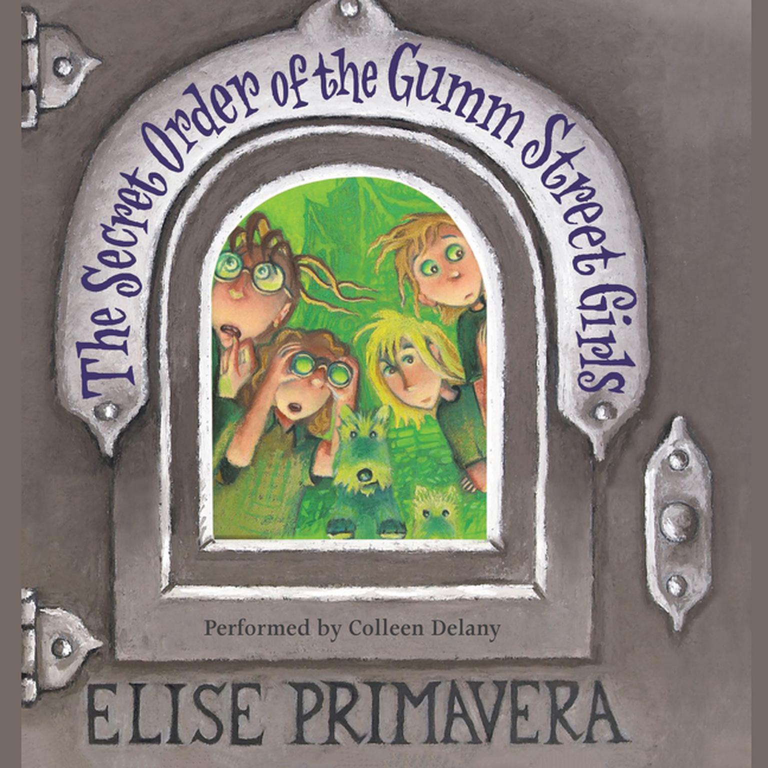 Printable The Secret Order of the Gumm Street Girls Audiobook Cover Art
