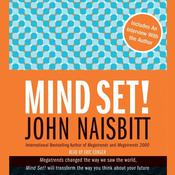 Mind Set!: Reset Your Thinking and See the Future Audiobook, by John Naisbitt