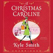 A Christmas Caroline Audiobook, by Kyle Smith