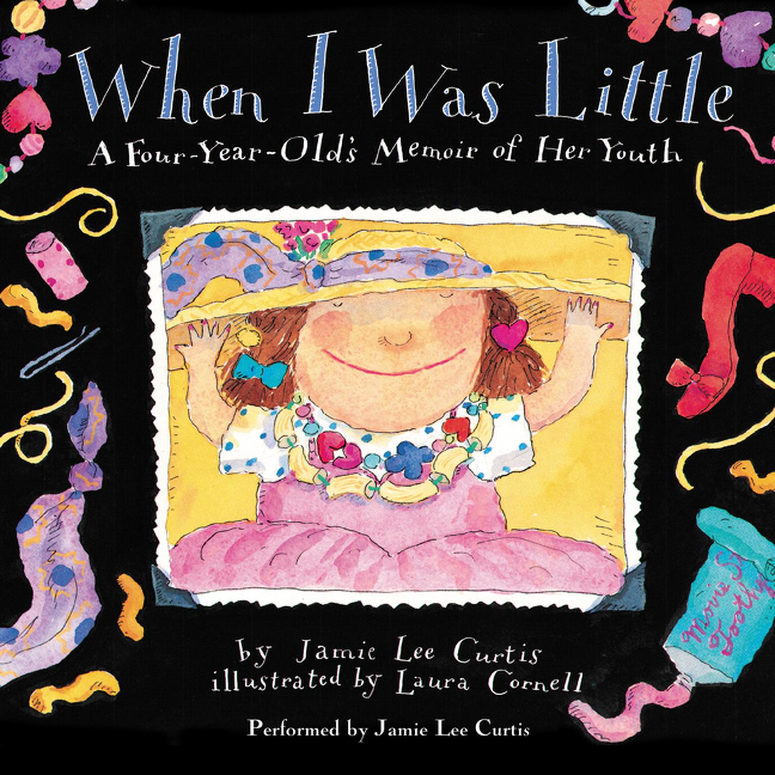 Printable When I Was Little: A Four-Year-Old's Memoir of Her Youth Audiobook Cover Art