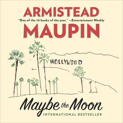 MAYBE THE MOON: A Novel Audiobook, by Armistead Maupin
