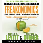Freakonomics Rev Ed: A Rogue Economist Explores the Hidden Side of Everything Audiobook, by Steven D. Levitt