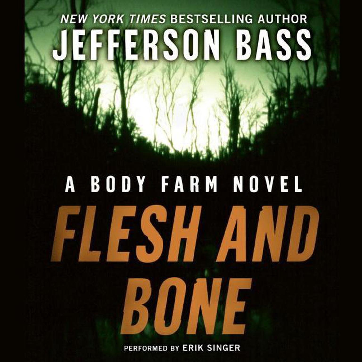 Printable Flesh and Bone: A Body Farm Novel Audiobook Cover Art