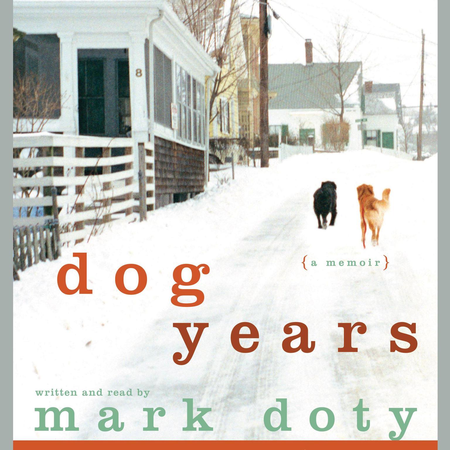 Printable Dog Years: A Memoir Audiobook Cover Art