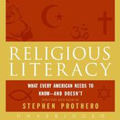 Religious Literacy Audiobook, by Stephen Prothero