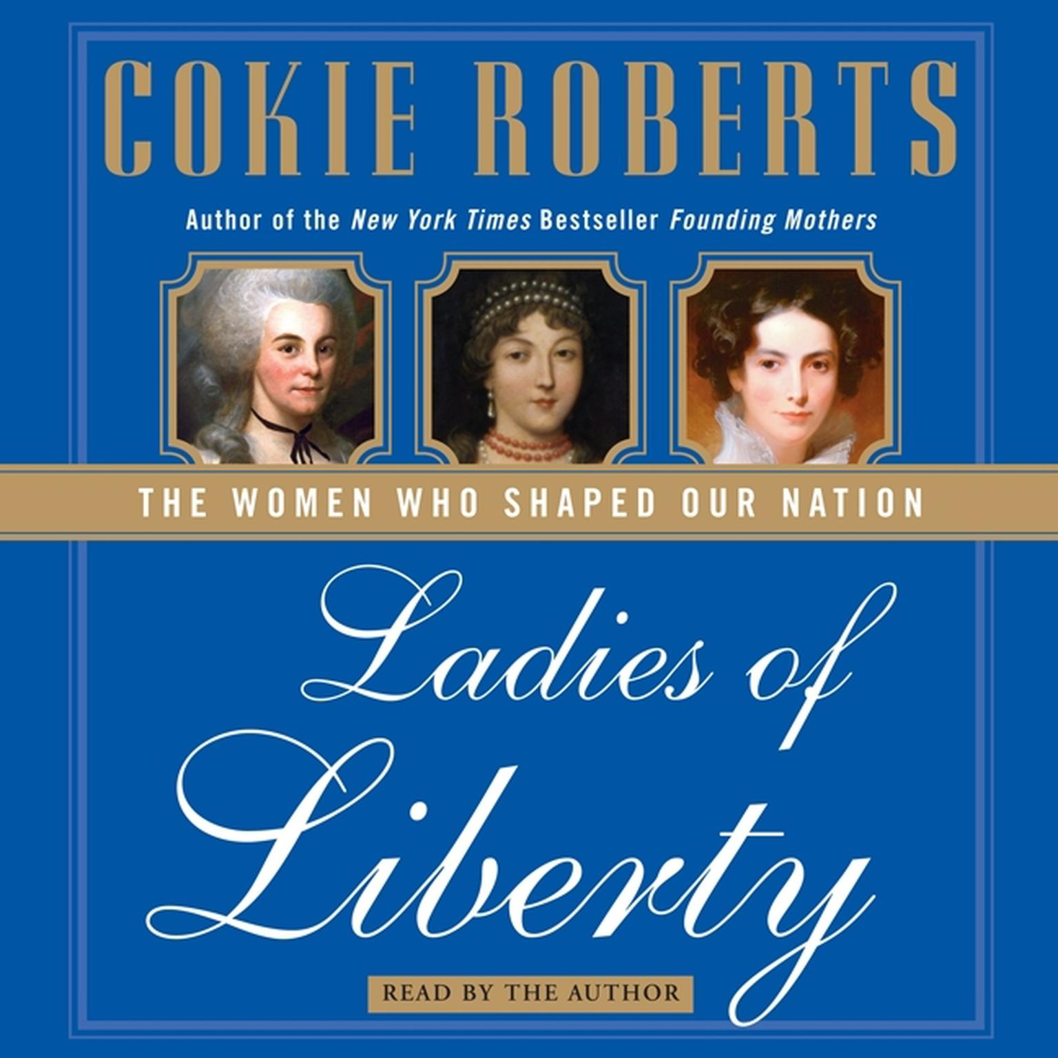 Printable Ladies of Liberty: The Women Who Shaped Our Nation Audiobook Cover Art
