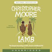 Lamb: The Gospel According to Biff, Christs Childhood Pal Audiobook, by Christopher Moore