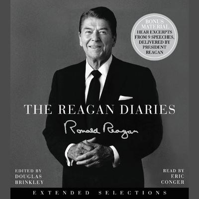 The Reagan Diaries Extended Selections Audiobook, by