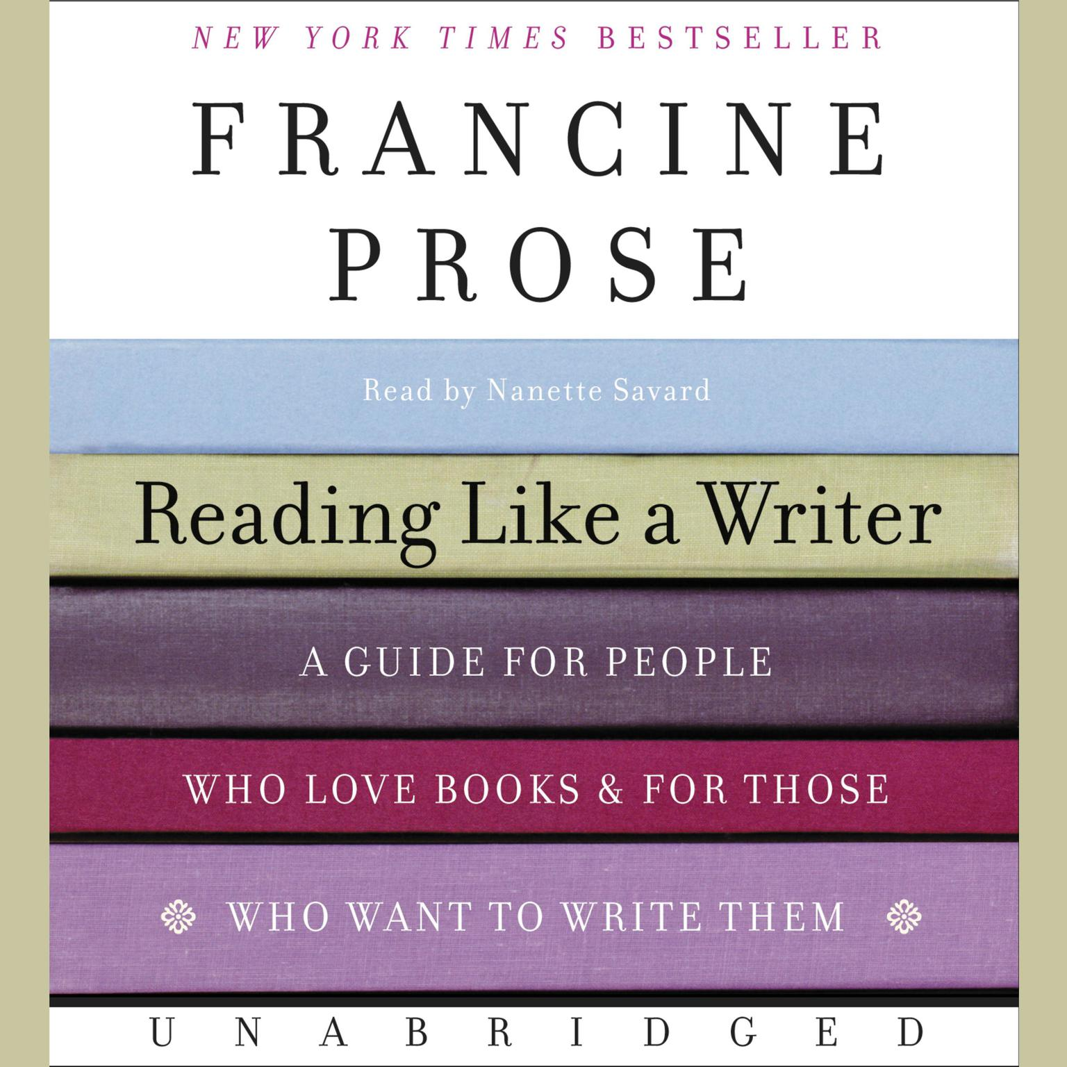 Printable Reading Like a Writer: A Guide for People Who Love Books and for Those Who Want to Write Them Audiobook Cover Art