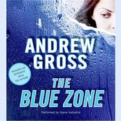 The Blue Zone, by Andrew Gross