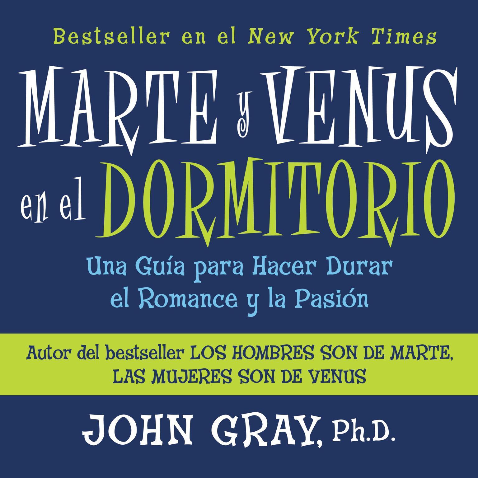 Printable Marte Y Venus En El Dormitorio: Una Guía para Hacer Durar el Romance y la Pación Audiobook Cover Art