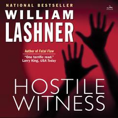 HOSTILE WITNESS Audiobook, by William Lashner