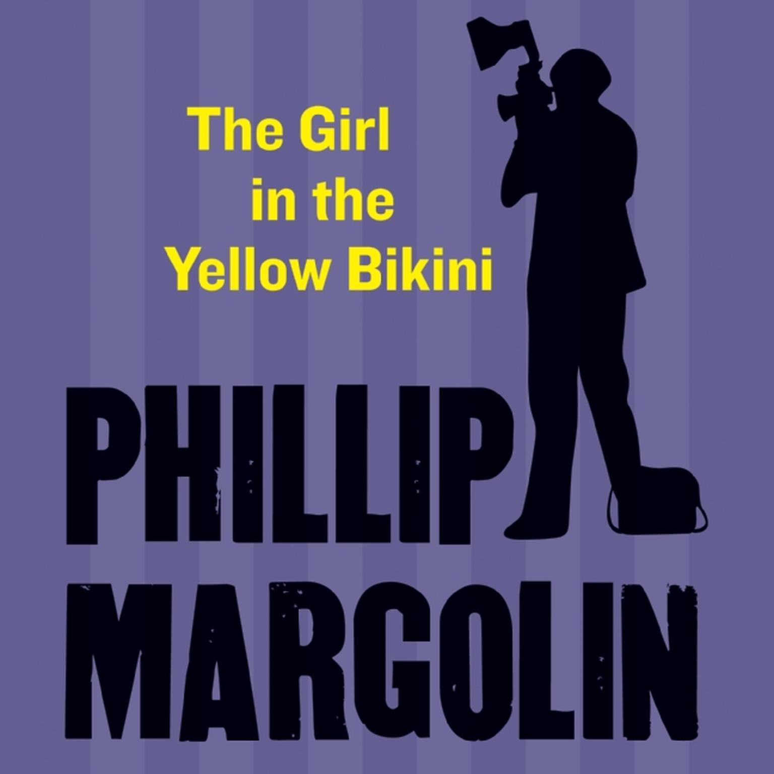 Printable The Girl in the Yellow Bikini Audiobook Cover Art