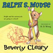Ralph S. Mouse, by Beverly Clear