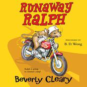 Runaway Ralph, by Beverly Cleary