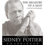 The Measure of a Man: A Spiritual Autobiography Audiobook, by Sidney Poitier