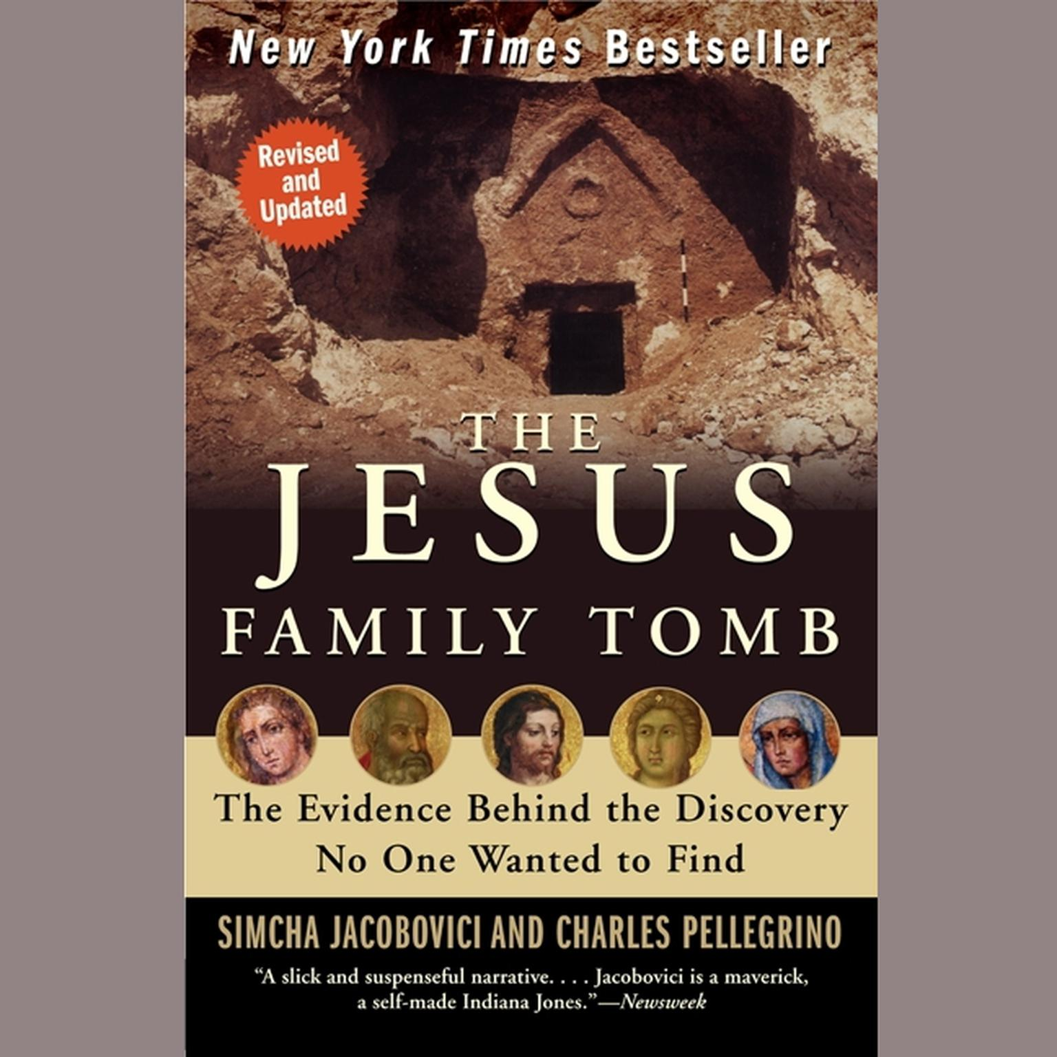 Printable The Jesus Family Tomb: The Discovery, the Investigation, and th Audiobook Cover Art