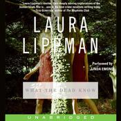 What the Dead Know, by Laura Lippman