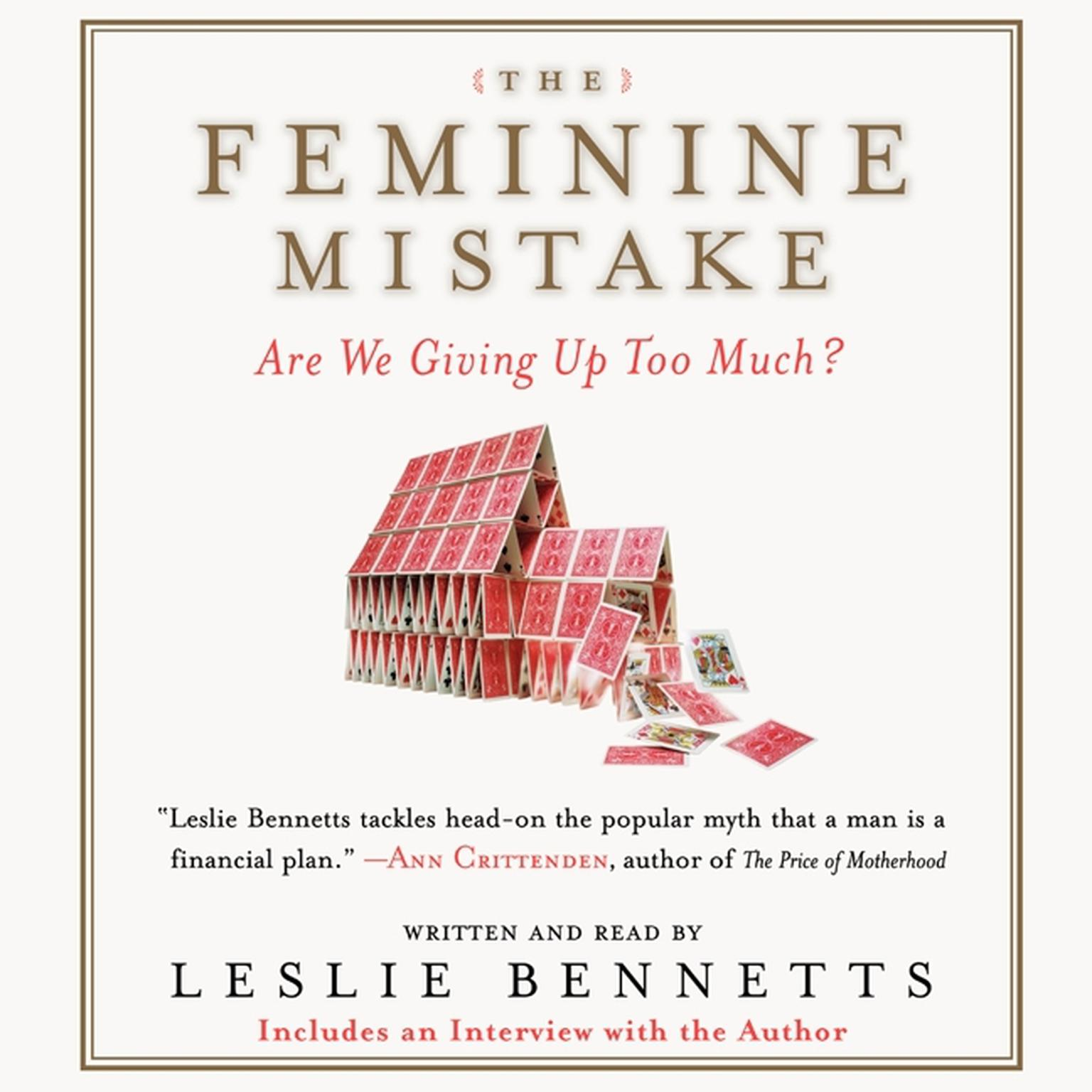 Printable The Feminine Mistake: Are We Giving Up Too Much? Audiobook Cover Art