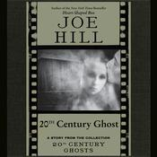 20th Century Ghost, by Joe Hill