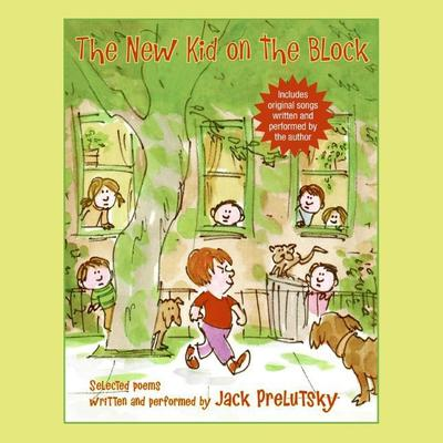 The New Kid on the Block Audiobook, by Jack Prelutsky