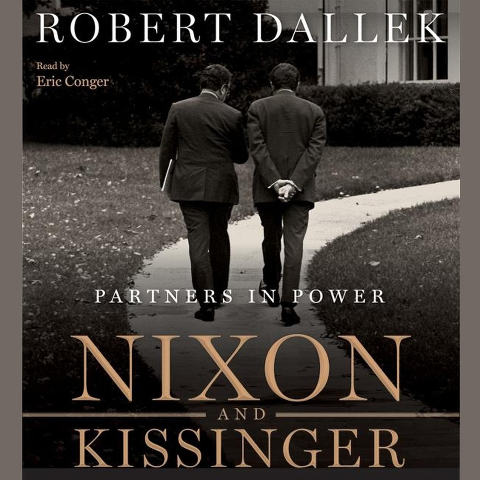 Printable Nixon and Kissinger: Partners in Power Audiobook Cover Art