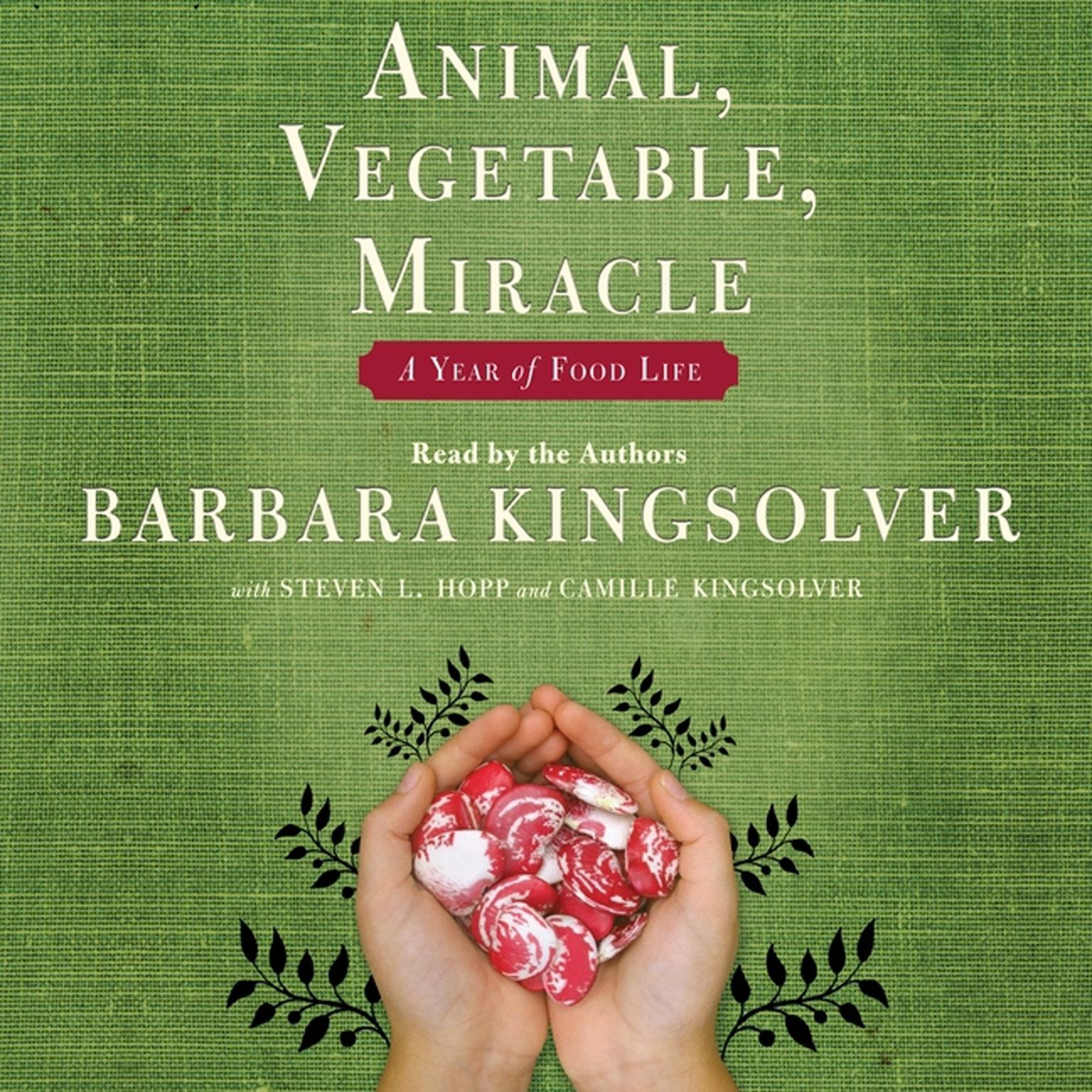 Printable Animal, Vegetable, Miracle: A Year of Food Life Audiobook Cover Art