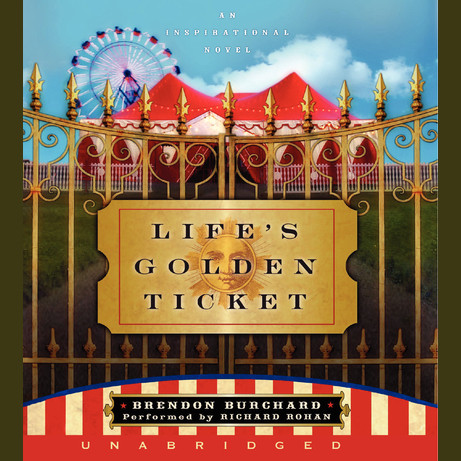 Printable Life's Golden Ticket: A Story about Second Chances Audiobook Cover Art