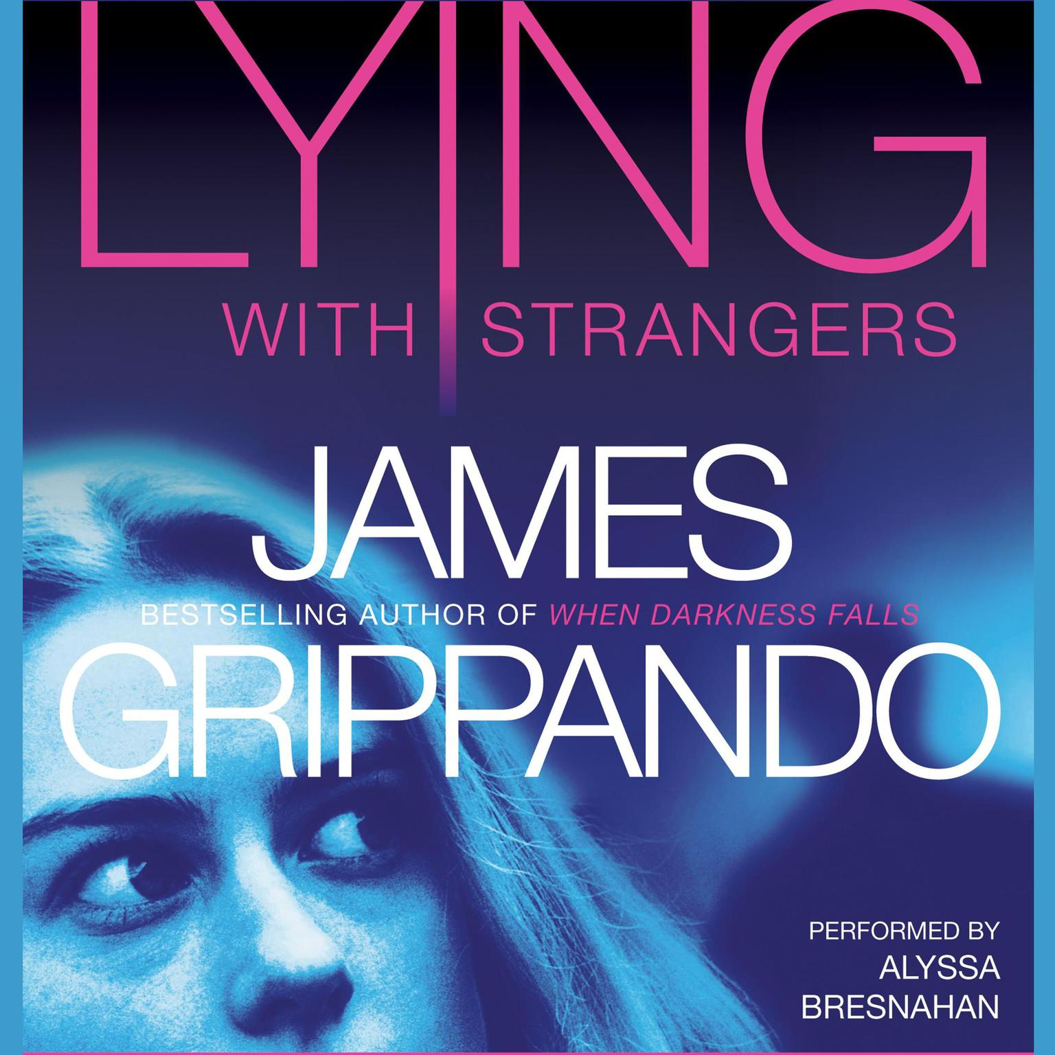 Printable Lying With Strangers Audiobook Cover Art
