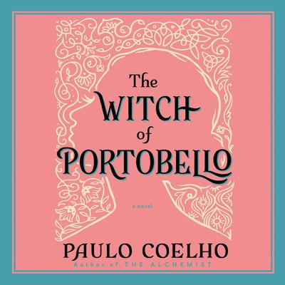 The Witch of Portobello Audiobook, by Paulo Coelho