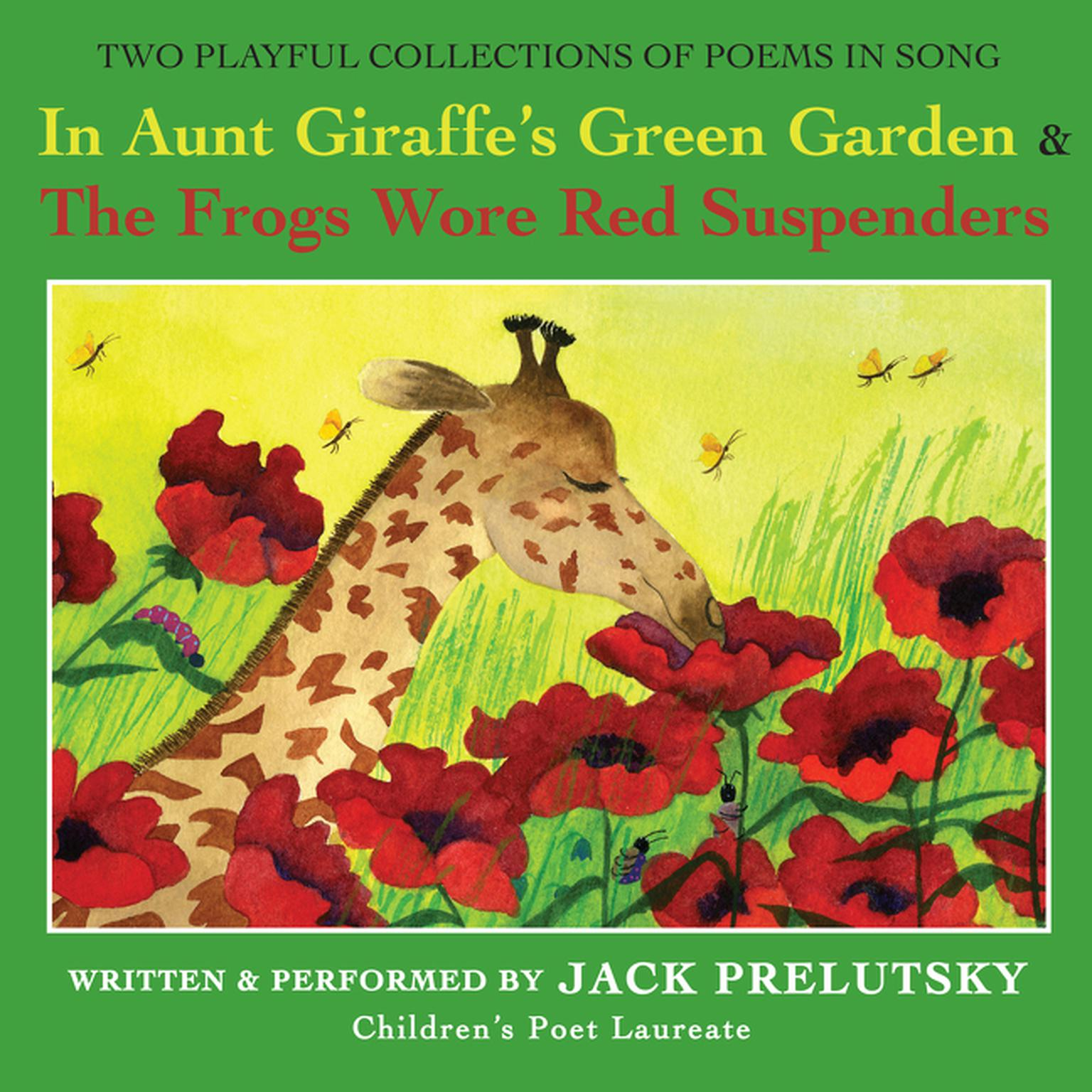 Printable In Aunt Giraffe's Green Garden: & The Frogs Wore Red Suspenders Audiobook Cover Art