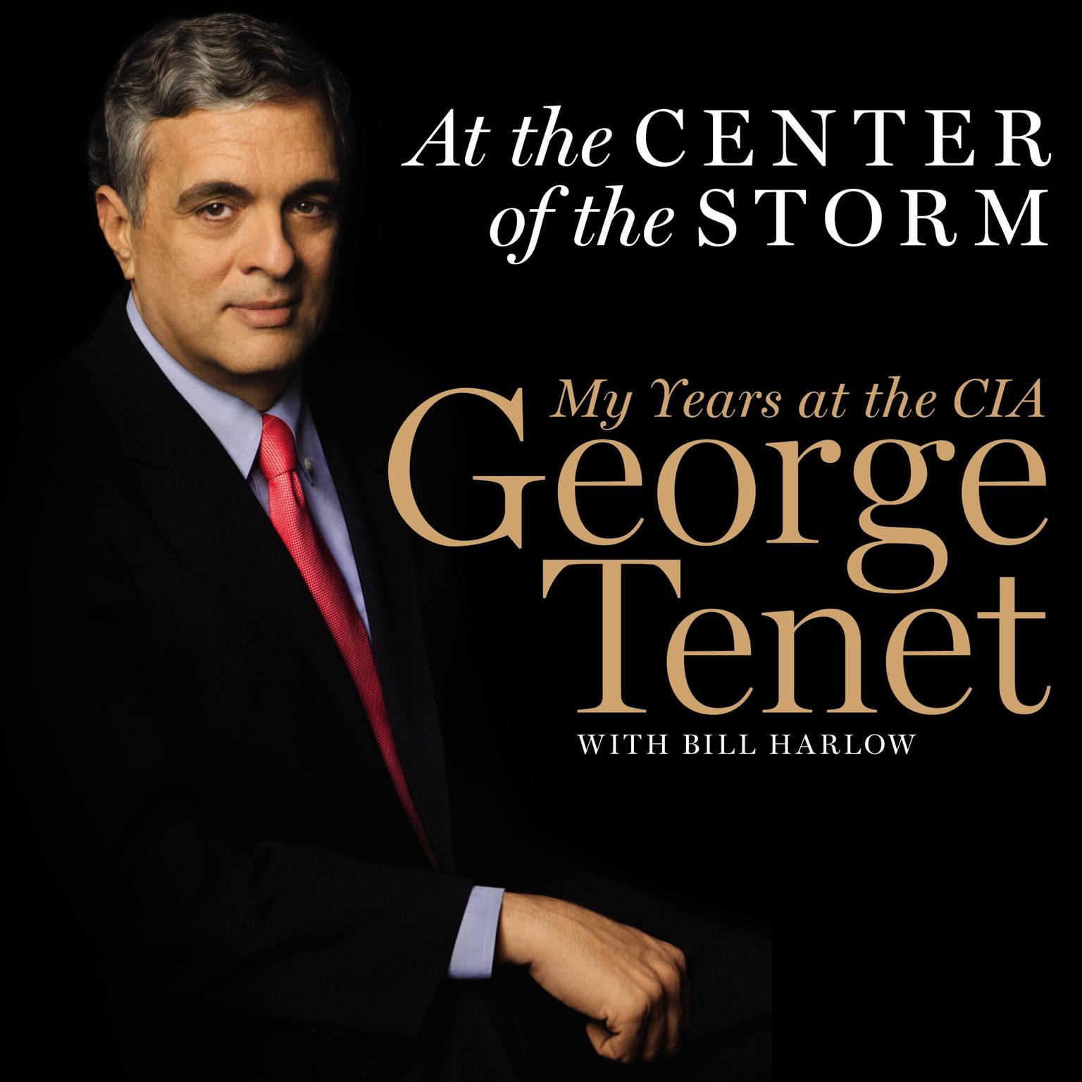 Printable At the Center of the Storm: My Years at the CIA Audiobook Cover Art