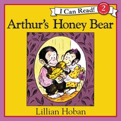 Arthurs Honey Bear Audiobook, by Lillian Hoban