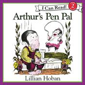 Arthurs Pen Pal, by Lillian Hoban