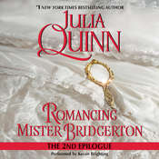 Romancing Mister Bridgerton: The Epilogue II Audiobook, by Julia Quinn