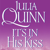 Its in His Kiss: The Epilogue II, by Julia Quinn