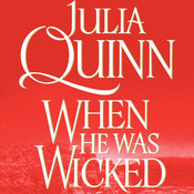 When He Was Wicked: The Second Epilogue, by Julia Quinn
