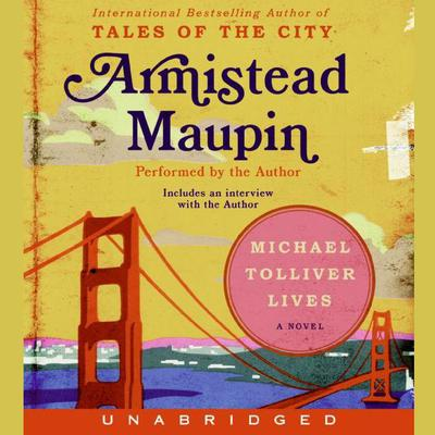 Michael Tolliver Lives Audiobook, by Armistead Maupin