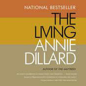 The Living, by Annie Dillar