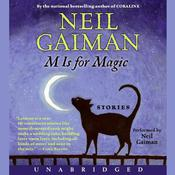 M Is for Magic Audiobook, by Neil Gaiman