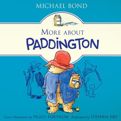 More About Paddington Audiobook, by