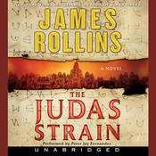The Judas Strain: A Sigma Force Novel, by James Rollins