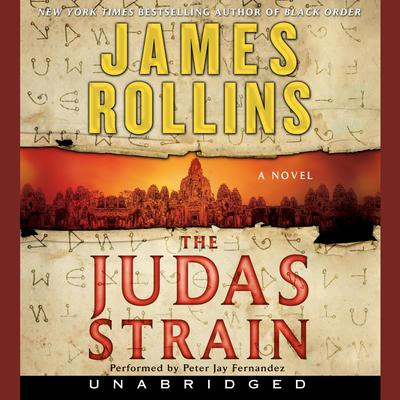 The Judas Strain: A Sigma Force Novel Audiobook, by James Rollins