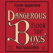 The Dangerous Book for Boys Audiobook, by Conn Iggulden