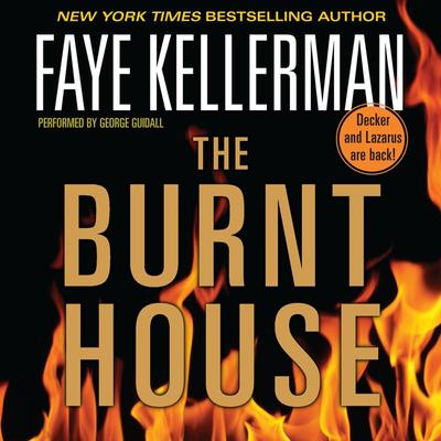 The Burnt House (Abridged): A Peter Decker/Rina Lazarus Novel Audiobook, by Faye Kellerman