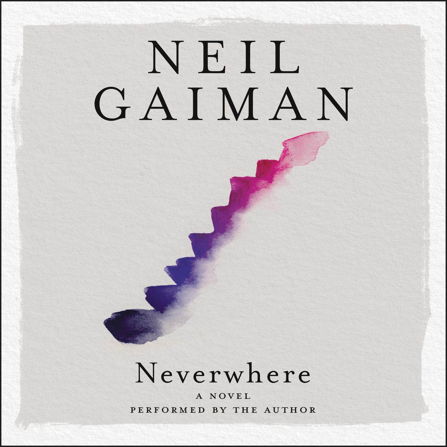 Printable Neverwhere: The Author's Preferred Text Audiobook Cover Art