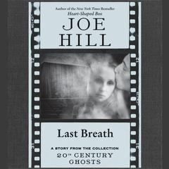 Last Breath Audiobook, by Joe Hill